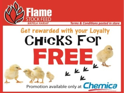 Chicks for Free Stockfeed promo in all Chemica outlets nationwide
